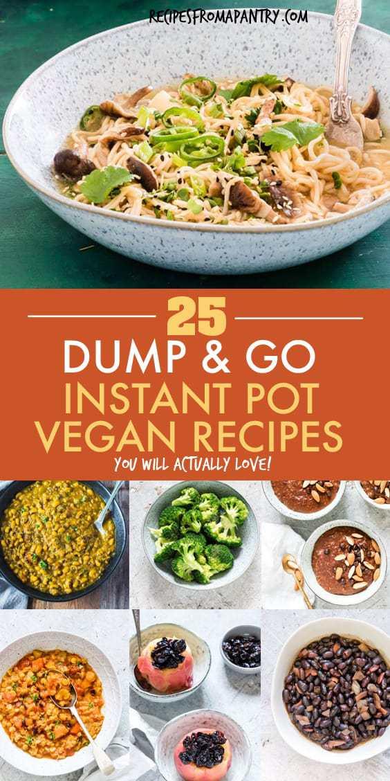 25 dump and go vegan instant pot recipes