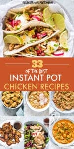 33 INSTANT POT CHICKEN RECIPES