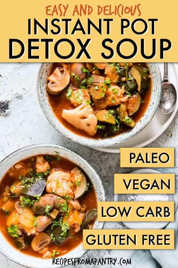 Instant pot detox soup
