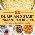INSTANT POT DUMP AND START RECIPES