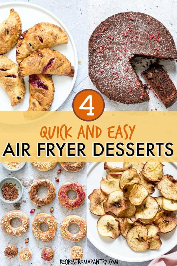 5 Quick And Easy Air Fryer Desserts Recipes From A Pantry