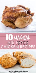 collage of 10 air fryer chicken recipes