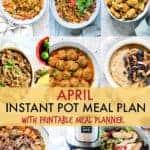 April Instant Pot Meal Plan