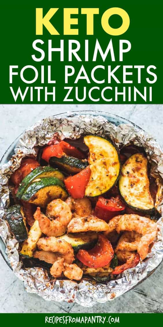 keto shrimp foil packets with zucchini