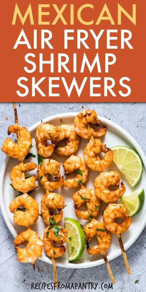 mexican air fryer shrimp skewers