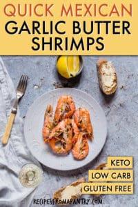 mexican garlic butter shrimps