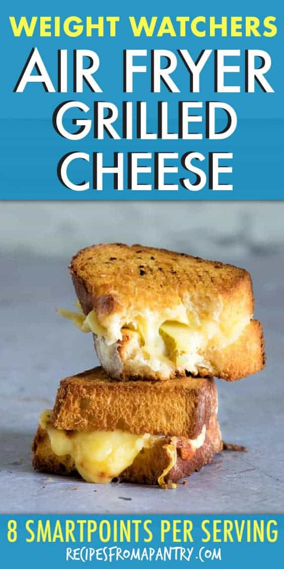 WEIGHT WATCHERS AIR FRYER GRILLED CHEESE