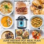 June Instant Pot Meal Plan