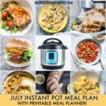 July Instant Pot Meal Plan