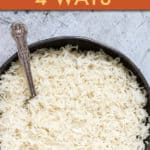INSTANT POT RICE 4 WAYS