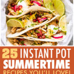 This is a pinterest pin linking to the instant pot summer recipes page