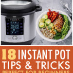 This is a pinterest pin linking to the Instant pot tips and tricks page