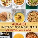 August Instant Pot Meal Plan