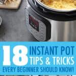 INSTANT POT TIPS FOR BEGINNERS