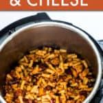INSTANT POT CHILI MAC & CHEESE