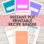 Instant Pot Recipe Binder Printable