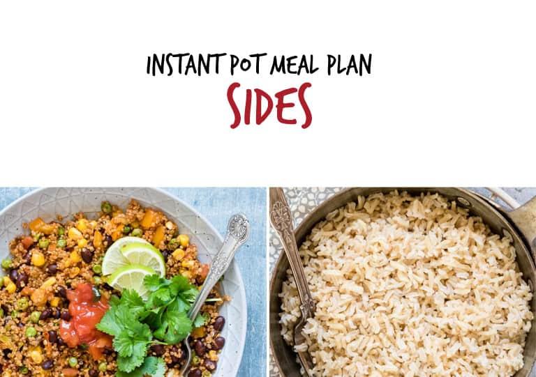 September Instant Pot Meal Plan side dishes