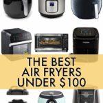 Best Air Fryer Under $100