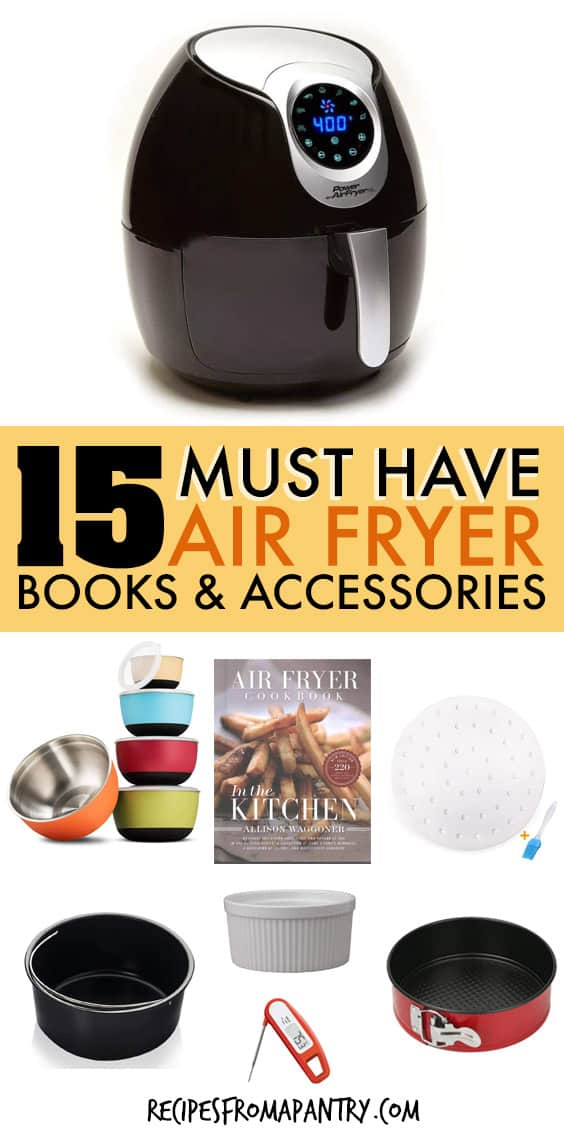 15 must have air fryer books and accessories