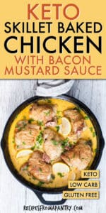 keto skillet baked chicken with bacon and creamy mustard sauce
