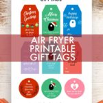 Free Air Fryer Printable Gift Tags