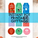 Free Instant Pot Printable Gift Tags