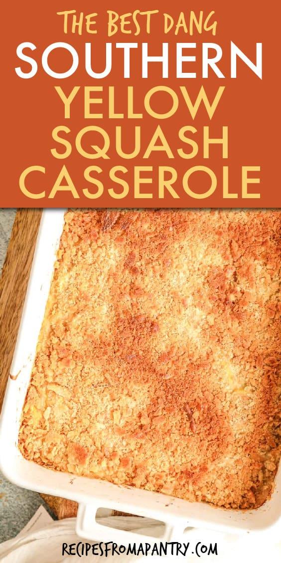 Southern Yellow Squash Casserole