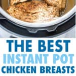 The best instant pot chicken breast