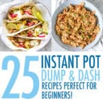 Instant Pot Dump & Dash Recipes