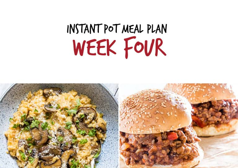 Instant Pot Week 4 Main Dishes