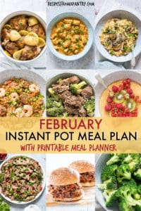 image collage showing recipes included in the February Instant Pot Meal Plan
