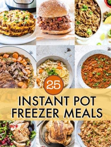 25 instant pot freezer meals