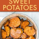 Easy Southern Candied Sweet Potatoes
