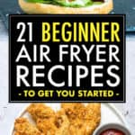 21 BEGINNER AIR FRYER RECIPES