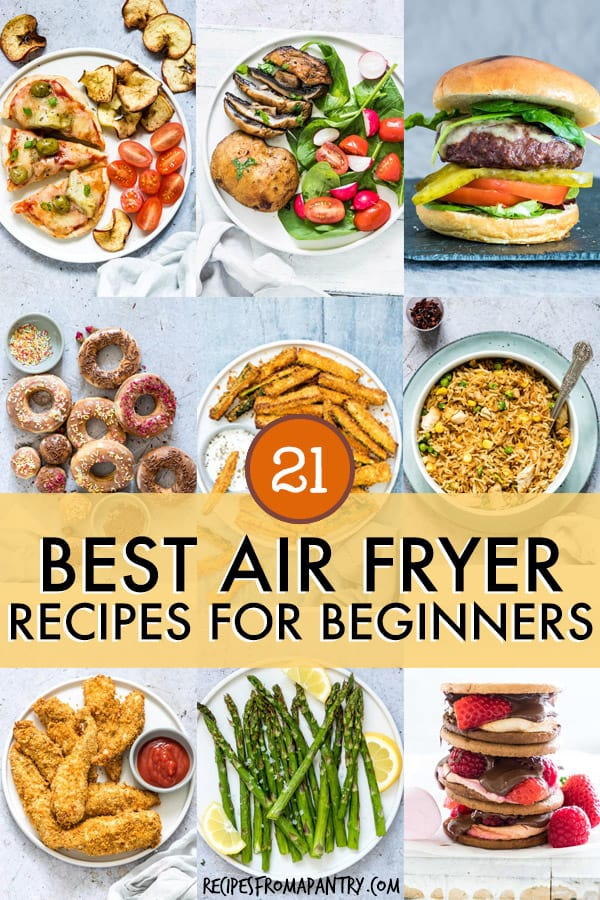 21 BEST AIR FRYER RECIPES FOR BEGINNERS