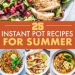 25 INSTANT POT RECIPES FOR SUMMER