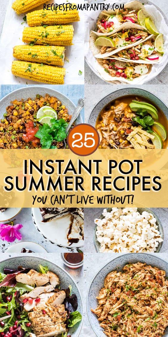 25 INSTANT POT SUMMER RECIPES