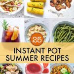 25 Instant Pot Summer Recipes