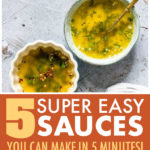this is a pinterest pin linking to recipes for 5 easy sauces