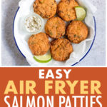 This is a pinterest pin linking to a recipe for air fryer salmon patties
