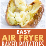 This is a pinterest pin that links to a recipe for air fryer baked potatoes
