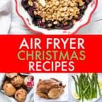 AIR FRYER CHRISTMAS RECIPES