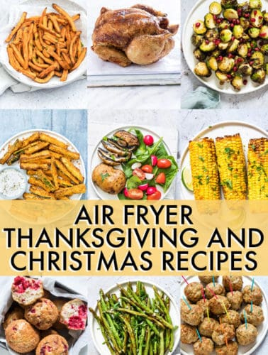 AIR FRYER THANKSGIVING AND CHRISTMAS RECIPES