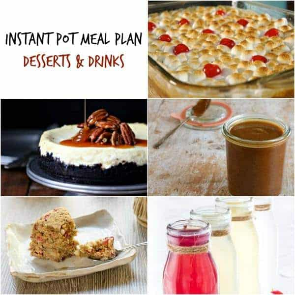 instant pot meal plan desserts including sweet potatoes and instant pot cheesecake