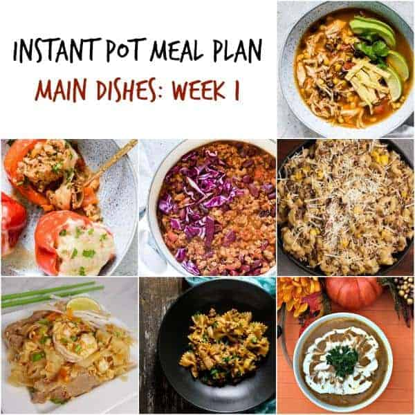 instant pot meal plan collage of 7 photographs of easy instant pot meals