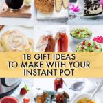 18 Amazing Instant Pot Gift Ideas