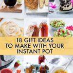 18 Amazing Instant Pot Gift Ideas