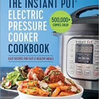 The Instant Pot Electric Pressure Cooker Cookbook: Easy Recipes for Fast & Healthy Meals byLaurel Randolph
