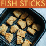 BREADED FISH STICKS IN AN AIR FRYER