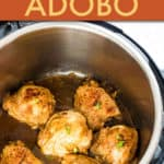 CHICKEN ADOBO IN AN INSTANT POT